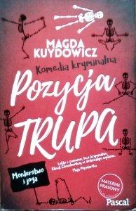 Magdalena Kuydowicz • Pozycja trupa