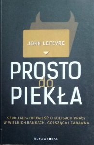 John LeFevre • Prosto do piekła