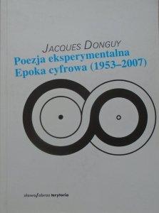 Jacques Donguy • Poezja eksperymentalna. Epoka cyfrowa 1953-2007