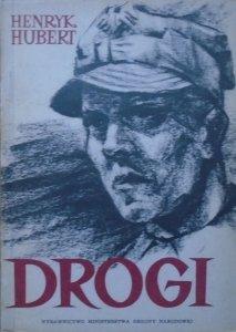 Henryk Hubert • Drogi. Poemat [Włodzimierz Lewiński]