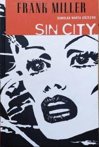 Frank Miller • Sin City. Damulka warta grzechu
