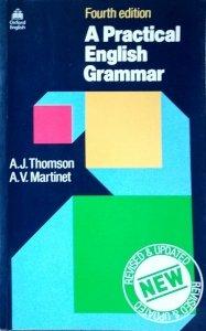 A.J. Thomson • A Practical English Grammar