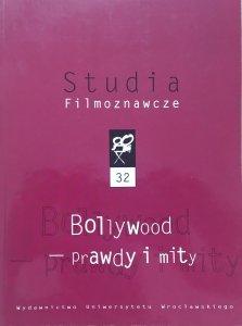 Studia Filmoznawcze 32 • Bollywood - prawdy i mity