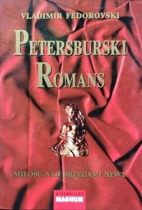 Vladimir Fédorovski • Petersburski romans