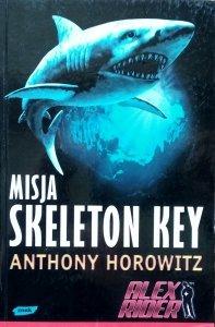 Anthony Horowitz • Misja Skeleton Key