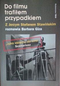 Stefan Stawiński • Do filmu trafiłem przypadkiem