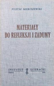 Juliusz Mieroszewski • Materiały do refleksji i zadumy