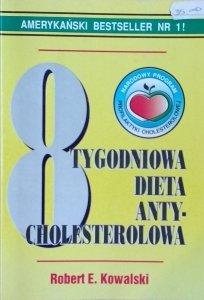 Robert Kowalski • 8 tygodniowa dieta antycholesterolowa