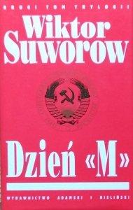 Wiktor Suworow • Dzień M