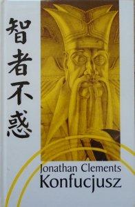 Jonathan Clements • Konfucjusz