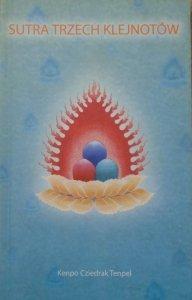 Kenpo Cziedrak Tenpel • Sutra Trzech Klejnotów