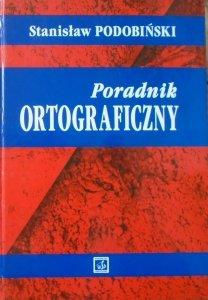 Stanisław Podobiński • Poradnik ortograficzny [dedykacja autorska]