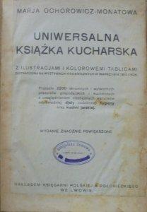 Maria Ochorowicz-Monatowa • Uniwersalna książka kucharska