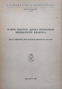 red. Bogusław Dunaj • Wybór tekstów języka mówionego mieszkańców Krakowa [dedykacja autorska]