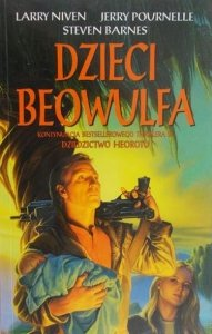 Larry Niven, Jerry Eugene Pournelle, Steven Barnes • Dzieci Beowulfa