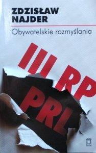 Zdzisław Najder • Obywatelskie rozmyślania
