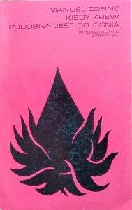 Manuel Cofino • Kiedy krew podobna jest do ognia