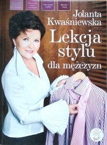 Jolanta Kwaśniewska • Lekcja stylu dla mężczyzn