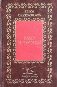 Eliza Orzeszkowa • Nad Niemnem [zdobiona oprawa]