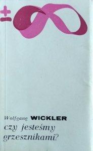 Wolfgang Wickler • Czy jesteśmy grzesznikami?