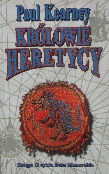 Paul Kearney • Królowie heretycy