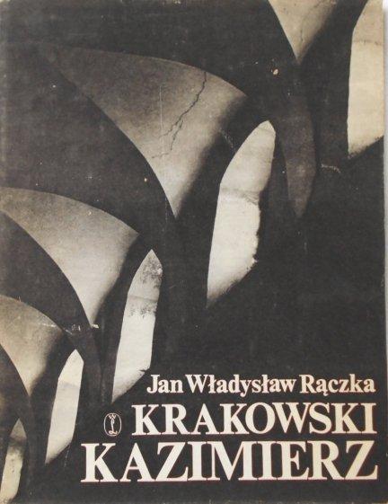 Jan Władysław Rączka • Krakowski Kazimierz