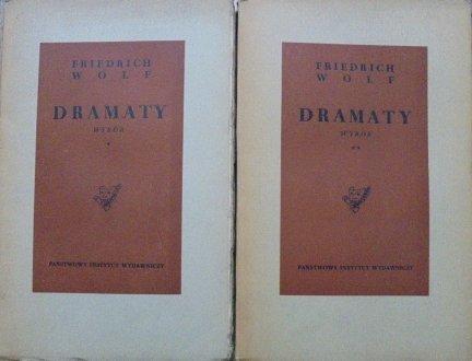 Friedrich Wolf • Dramaty [komplet]