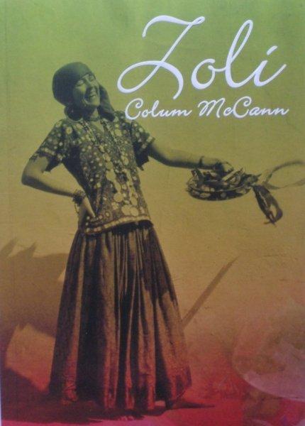 Colum McCann • Zoli