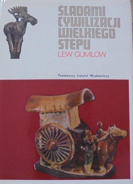 Lew Gumilow • Śladami cywilizacji Wielkiego Stepu
