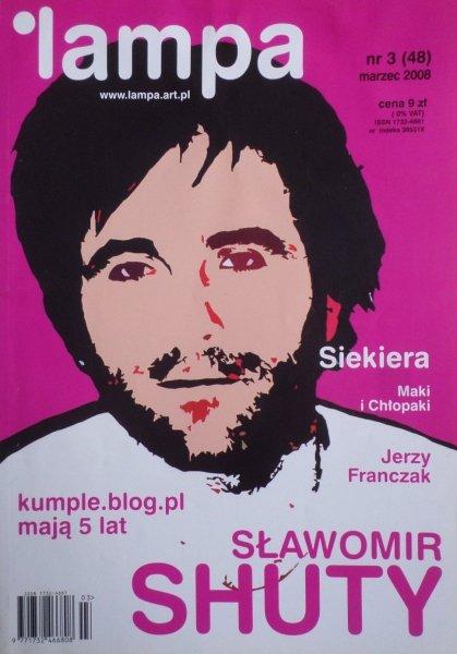 Lampa nr 3/2008 • Sławomir Shuty