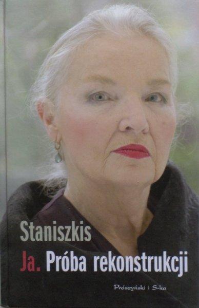 Jadwiga Staniszkis • Ja. Próba rekonstrukcji