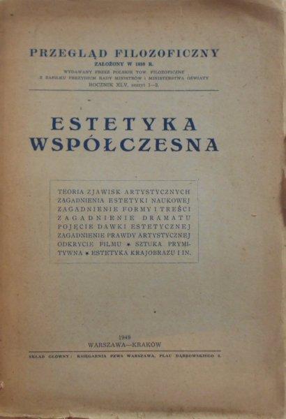 Przegląd filozoficzny 1-2/1949 • Estetyka współczesna. Ingarden, Tatarkiewicz, Wallis