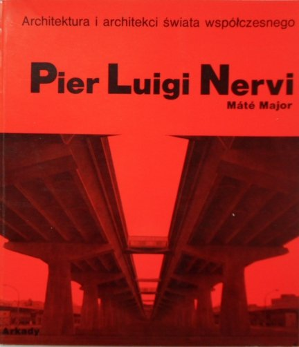 Mate Major • Pier Luigi Nervi