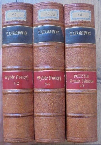 Teofil Lenartowicz • Wybór poezyj. Poezye [1876, 1895, komplet] [zdobiony półskórek]
