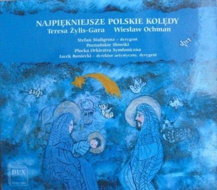 Teresa Żylis-Gara, Wiesław Ochman • Najpiękniejsze polskie kolędy • CD