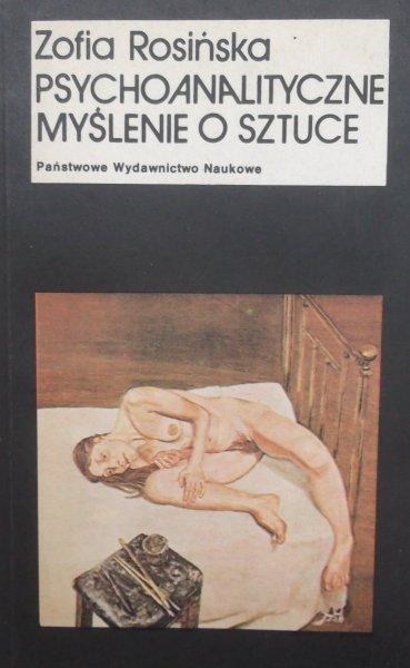 Zofia Rosińska • Psychoanalityczne myślenie o sztuce
