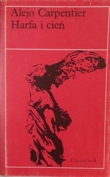 Alejo Carpentier • Harfa i cień