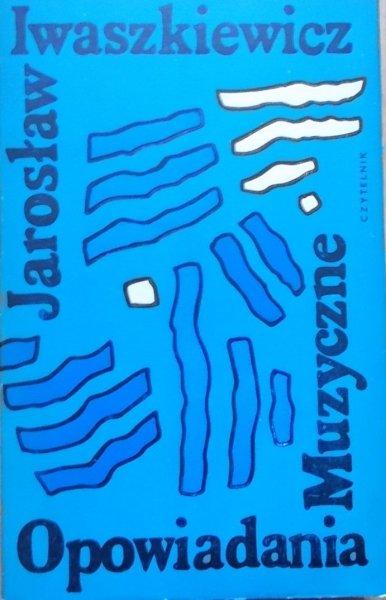 Jarosław Iwaszkiewicz • Opowiadania muzyczne [Jan Młodożeniec]