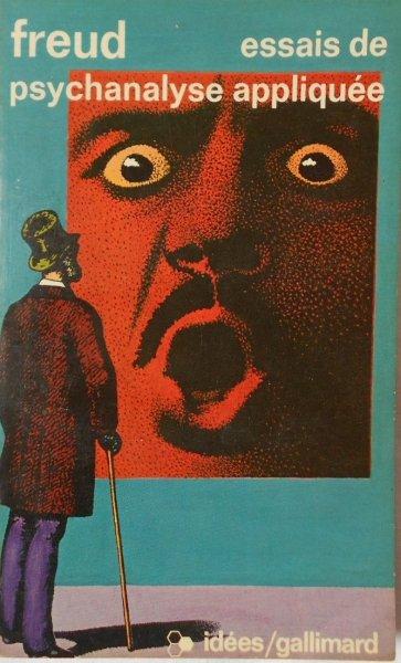 Freud • Essais de psychanalyse appliquee