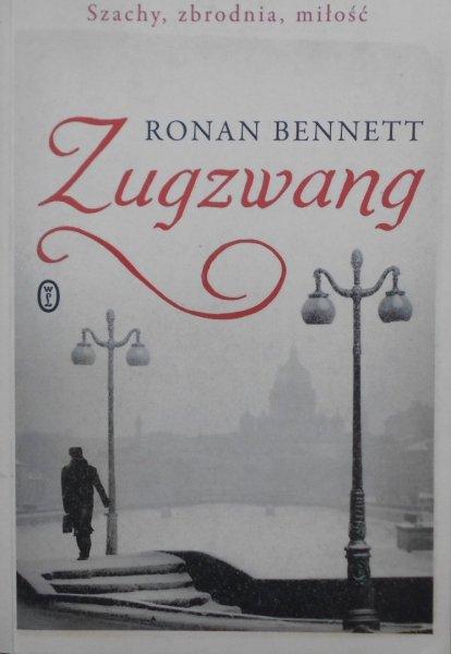 Ronan Bennett • Zugzwang