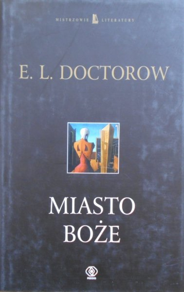 E.L. Doctorow • Miasto Boże