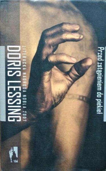 Doris Lessing • Przed zstąpieniem do piekieł