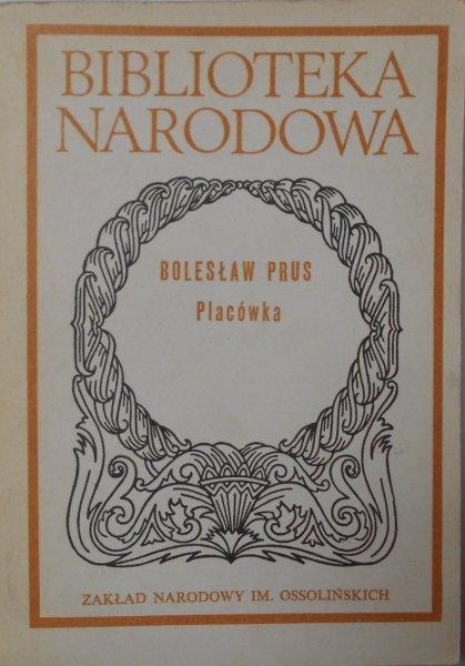 Bolesław Prus • Placówka