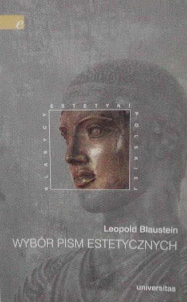Leopold Blaustein • Wybór pism estetycznych
