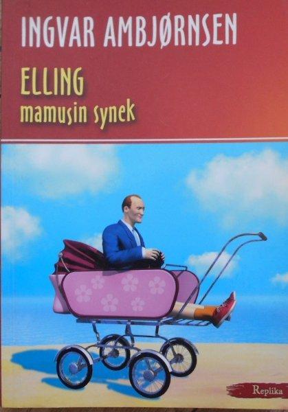 Ingvar Ambjornsen • Elling mamusin synek