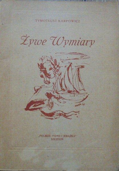 Tymoteusz Karpowicz • Żywe Wymiary [Guido De Reck]