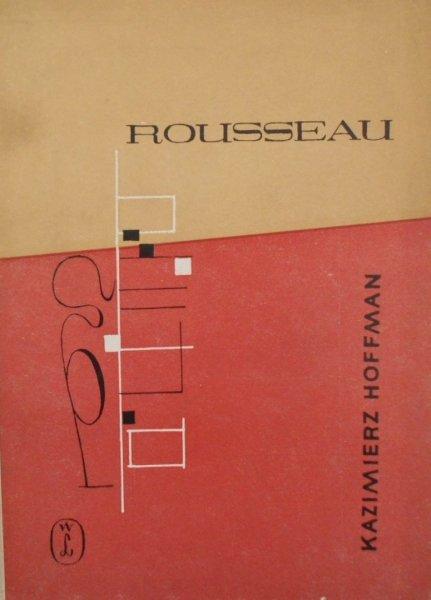 Kazimierz Hoffman • Rousseau [dedykacja autora]