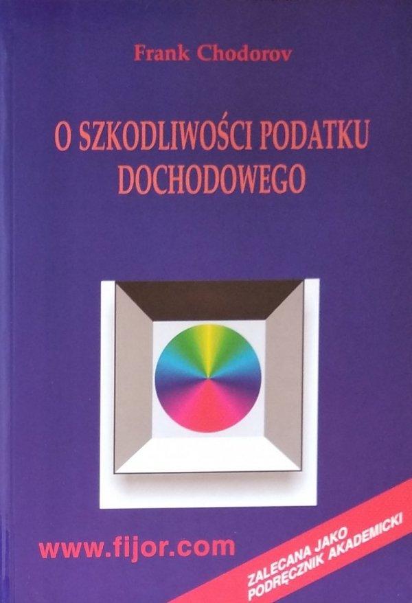 Frank Chodorov • O szkodliwości podatku dochodowego