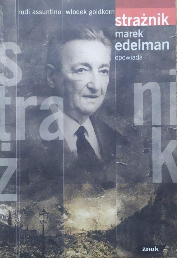 Marek Edelman opowiada. Strażnik