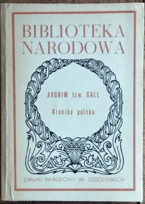 Anonim tzw. Gall • Kronika polska